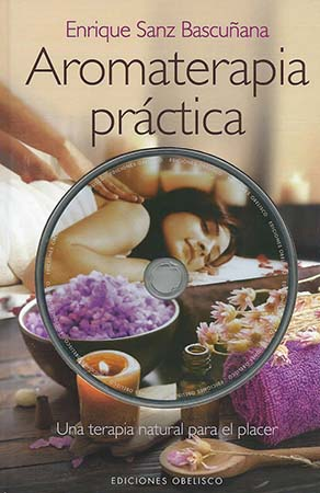 Libros de Enrique Sanz Bascuñana - Aromaterapia Práctica